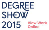 Degree Show 2015